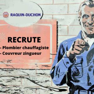 RECRUTE - Plombier chauffagite - Couvreur zingueur